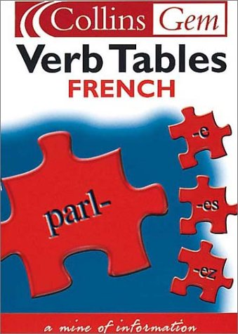 9780007102075: French Verb Tables (Collins Gem)
