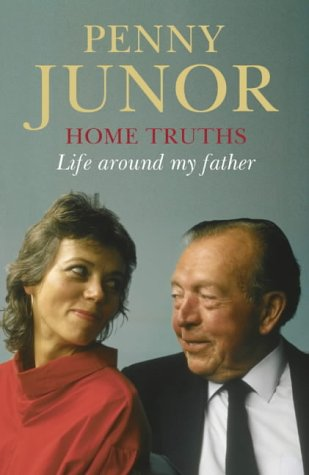9780007102136: Home Truths: Life Around My Father