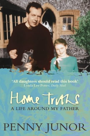 9780007102143: Home Truths: Life Around My Father