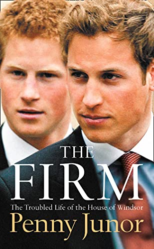 9780007102167: The Firm: The Troubled Life of the House of Windsor