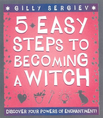 9780007102211: 5 Easy Steps to Becoming a Witch