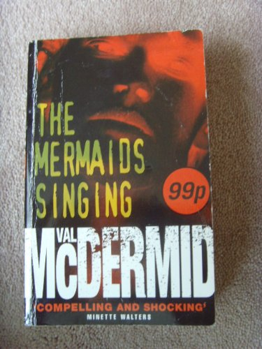 9780007102273: The Mermaids Singing