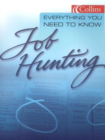 9780007102327: Job Hunting (Everything You Need to Know)