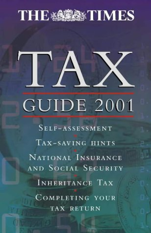 9780007102389: The Times Tax Guide 2001