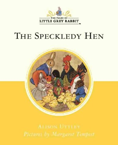 9780007102488: The Speckledy Hen (Little Grey Rabbit Classic)