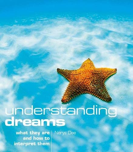 9780007102761: Understanding Dreams: What they are and how to interpret them