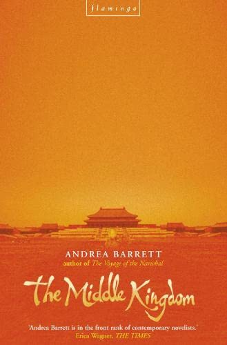 The Middle Kingdom (0007102887) by Andrea Barrett