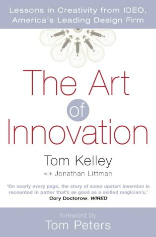 9780007102938: The Art of Innovation: Lessons in Creativity from IDEO, America's Leading Design Firm
