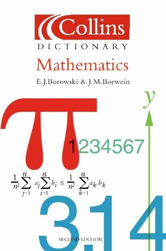 9780007102952: Mathematics (Collins Dictionary of)