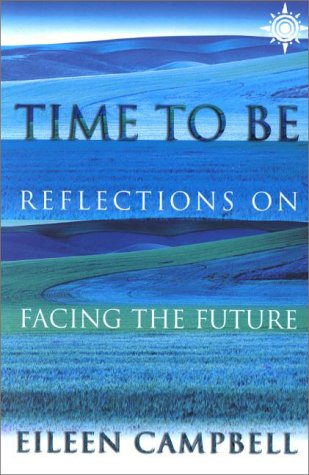 9780007103096: Time to Be: Reflections on Facing the Future