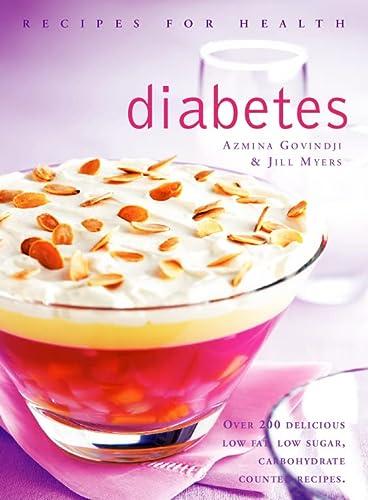Diabetes : Recipes for Health: Azmina Govindji; Jill