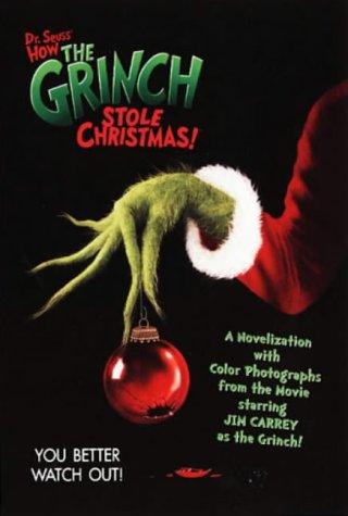 9780007103294: Dr. Seuss' How the Grinch Stole Christmas!(TM) - Dr. Seuss' How the Grinch Stole Christmas!(TM): Novelisation (Dr Seuss Film Tie in)