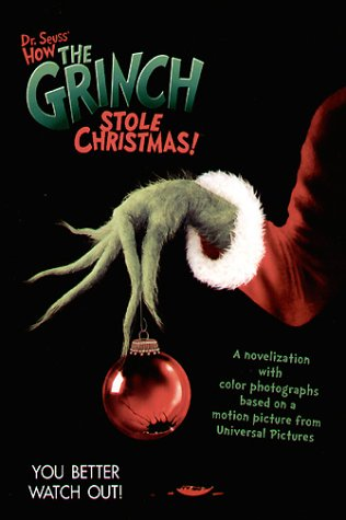 Dr.seuss' How the Grinch Stole Christmas: Novelisation