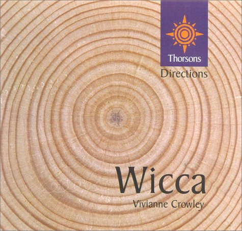 9780007103355: Wicca (Thorsons First Directions)