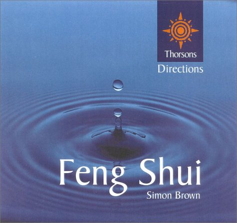 9780007103379: Feng Shui (Thorsons First Directions)