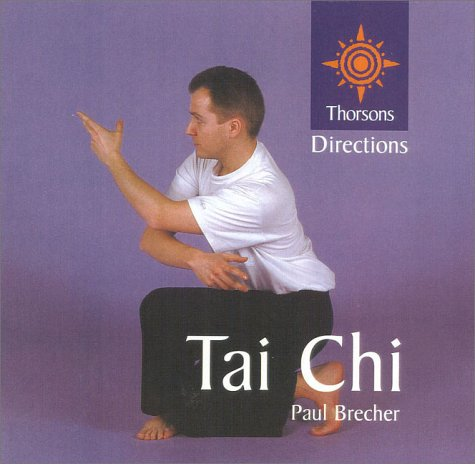 9780007103393: Tai Chi (Thorsons First Directions)