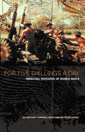 9780007103515: For Five Shillings a Day: Personal Histories of World War II