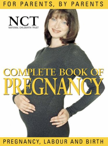 9780007103706: Complete Book of Pregnancy (National Childbirth Trust Guides)
