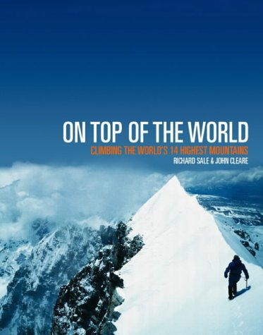 9780007103744: On Top of the World: Climbing the World's 14 Highest Mountains