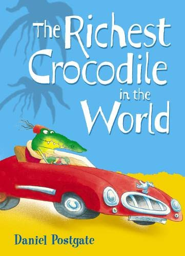 9780007103874: Richest Crocodile in the World