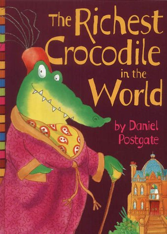 9780007103881: The Richest Crocodile in the World