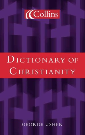 9780007103898: Dictionary of Christianity