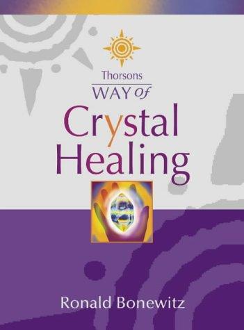 9780007103928: Thorsons Way of - Crystal Healing