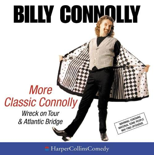 More Classic Connolly: Wreck on Tour & Atlantic Bridge (HarperCollinsComedy) (0007103964) by Connolly, Billy