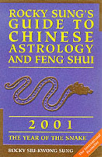 9780007103980: Rocky Sung's Guide to Chinese Astrology and Feng Shui 2001