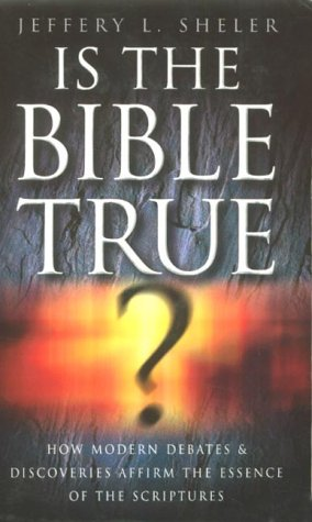 9780007104246: Is the Bible True?