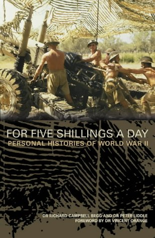 9780007104321: For Five Shillings a Day: Eyewitness History of World War II