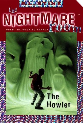 9780007104550: The Howler (The Nightmare Room, Book 7)