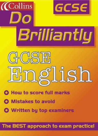 9780007104864: GCSE English (Do Brilliantly at...)