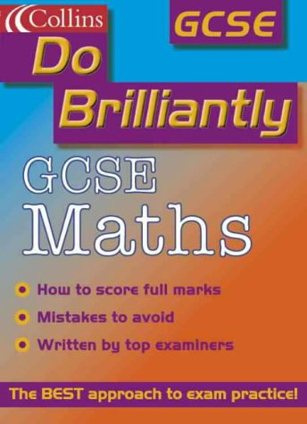 9780007104901: Do Brilliantly At - GCSE Maths