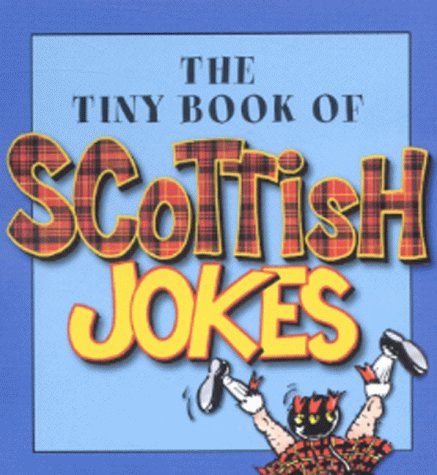 9780007104949: The Tiny Book of Scottish Jokes