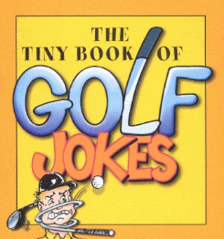 9780007104963: The Tiny Book of Golf Jokes