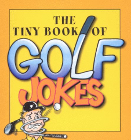 9780007104963: The Tiny Book of Golf Jokes