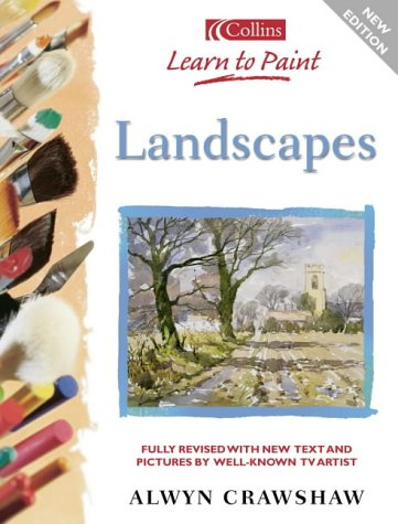 9780007105137: Landscapes (Collins Learn to Paint)