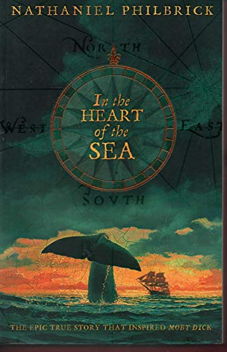 9780007105182: In the Heart of the Sea: The Epic True Story that Inspired 'Moby Dick'