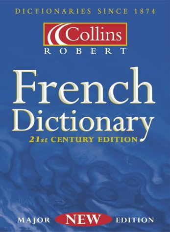 9780007105274: Collins-Robert French Dictionary