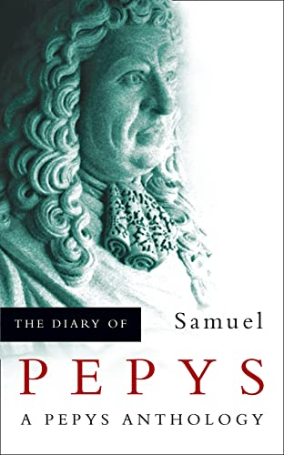 9780007105304: The Diary of Samuel Pepys: A Pepys Anthology