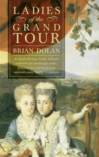 9780007105328: Ladies of the Grand Tour