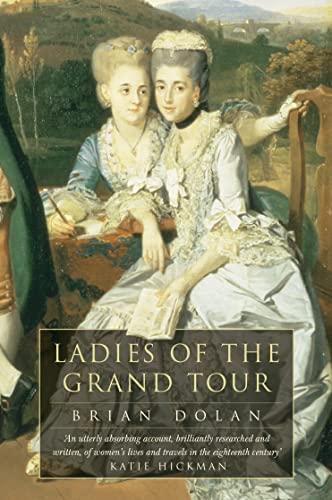 9780007105335: Ladies of the Grand Tour