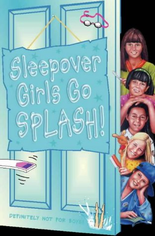 9780007105397: The Sleepover Club (38) - Sleepover Girls Go Splash!