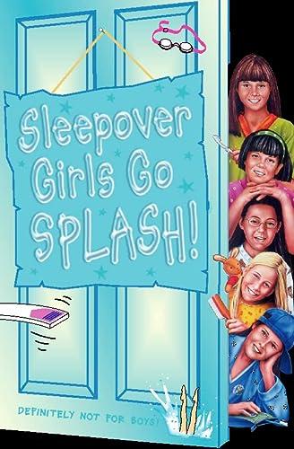 9780007105397: Sleepover Girls Go Splash! (The Sleepover Club)