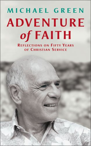 9780007105427: Adventure of Faith: Reflections on Fifty Years of Christian Service
