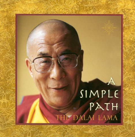 9780007105502: A Simple Path: Basic Buddhist Teachings by His Holiness the Dalai Lama