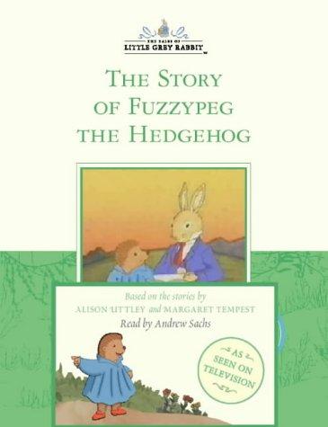 9780007105601: Fuzzypeg the Hedgehog (Little Grey Rabbit)