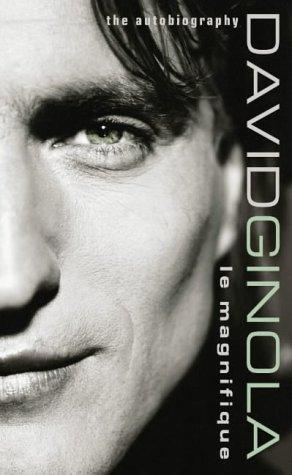 9780007105816: David Ginola: Le Magnifique : the Autobiography