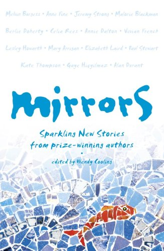 9780007105892: Mirrors: Sparkling new stories from prize-winning authors